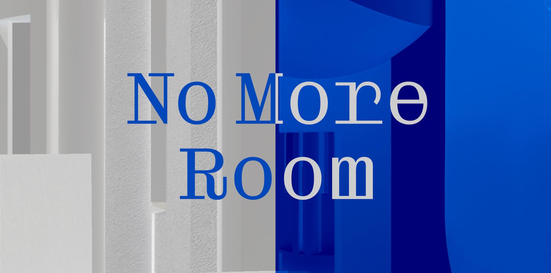 BairBalliet, No More Room exhibition title image, 2021